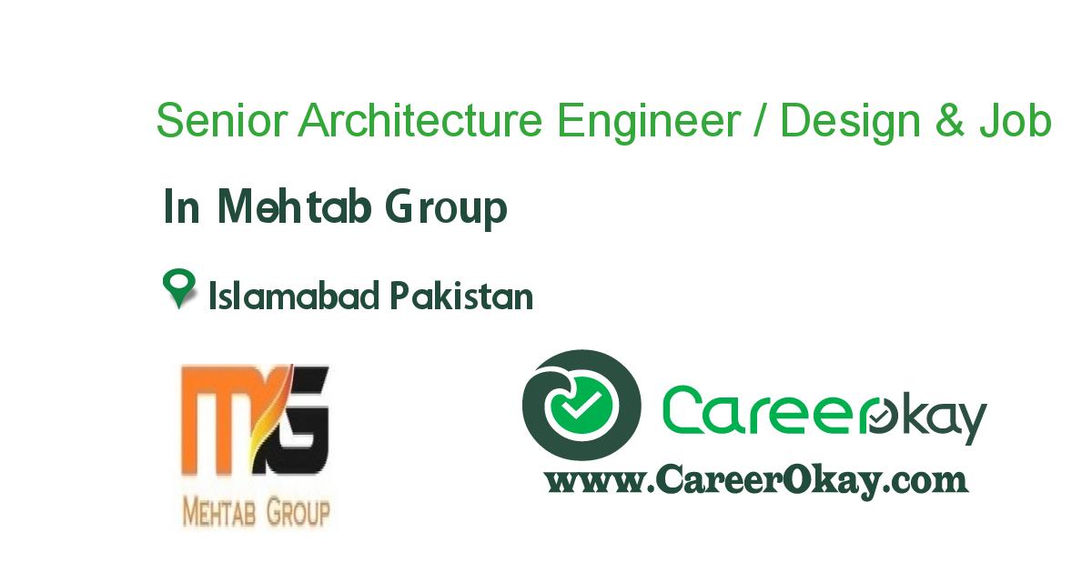Senior Architecture Engineer / Design & Engineering https