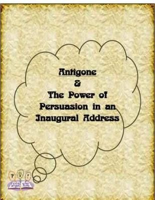 Antigone Inaugural Address From English Muse On Teachersnotebook