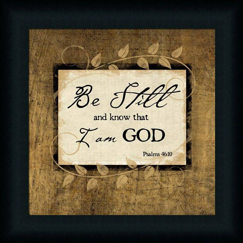 Be Still And Know That I Am God Scriptures