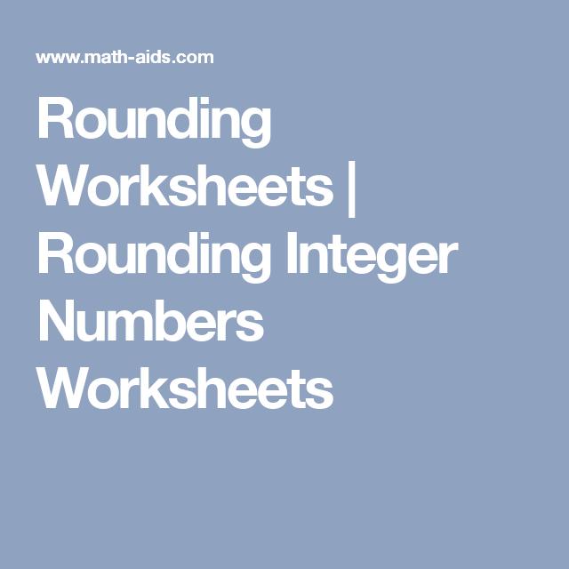 Rounding Worksheets | Rounding Integer Numbers Worksheets | Math ...