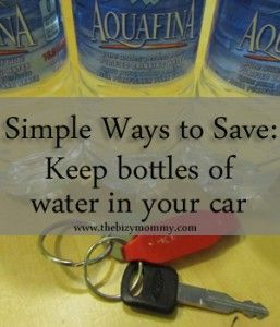 Save money!  Keep water bottles in the car. #frugal #cheap