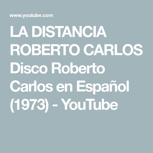 18 Ideas De Boleros Boleros Youtube Roberto Carlos