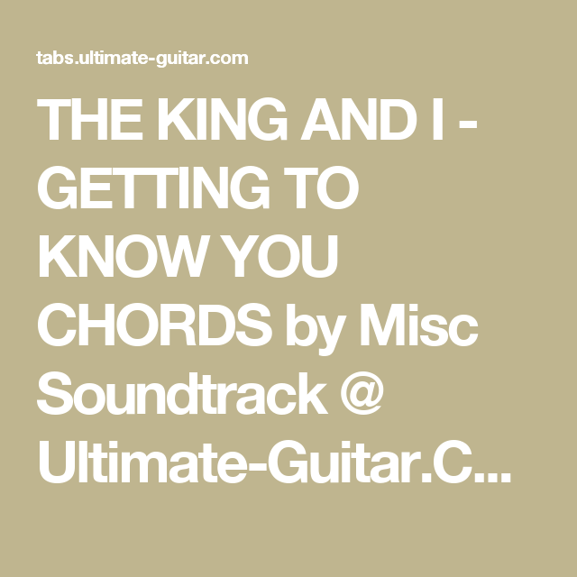 The King And I Getting To Know You Chords By Misc Soundtrack