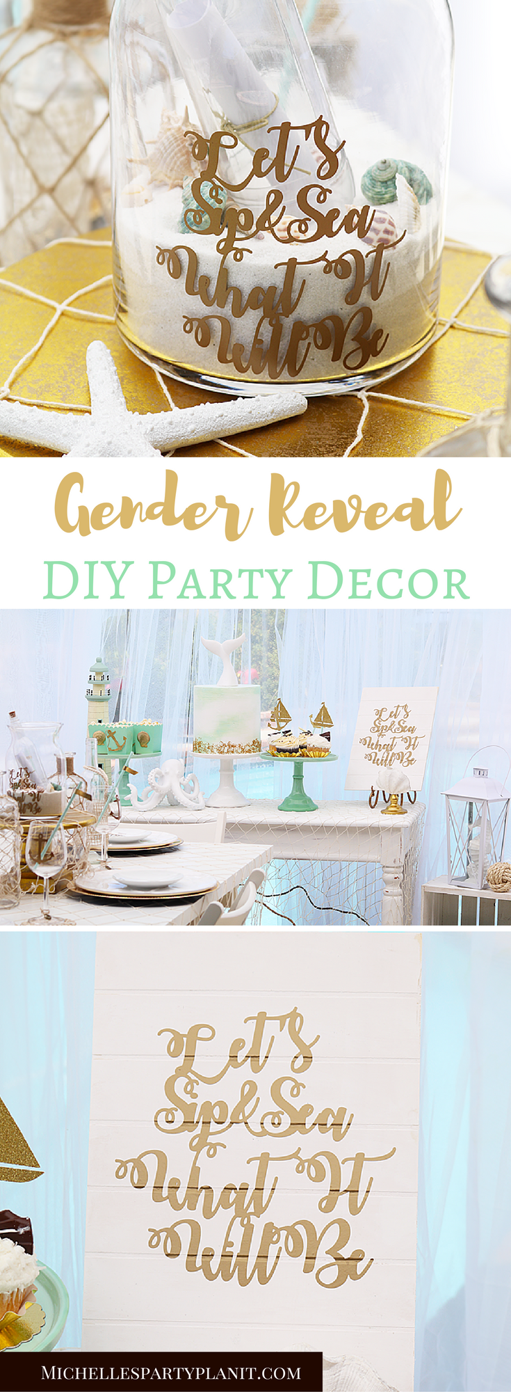 Let S Sip Sea What It Will Be Gender Reveal Party Decor Party With Cricut Michelle S Party Plan It Gender Reveal Party Decorations Gender Reveal Party Theme Gender Reveal Themes