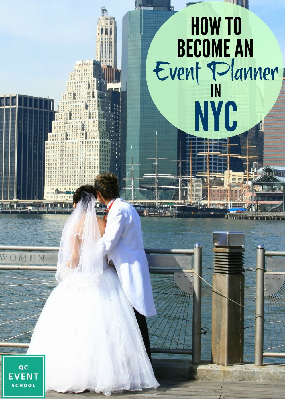 How To Become An Event Planner In New York City Becoming An Event Planner Qc Event School Event Planner
