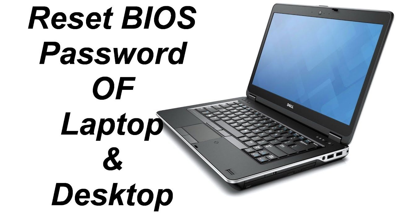 Dell Computer Customer Service Number: How to Reset BIOS