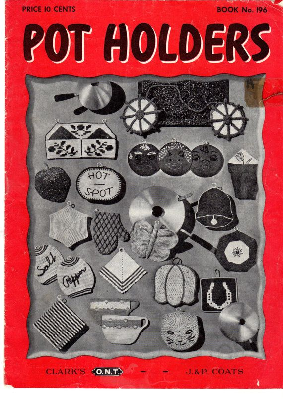 1940's Pot Holders Crochet Pattern Book No. 196 by by scarlettess, $4.95