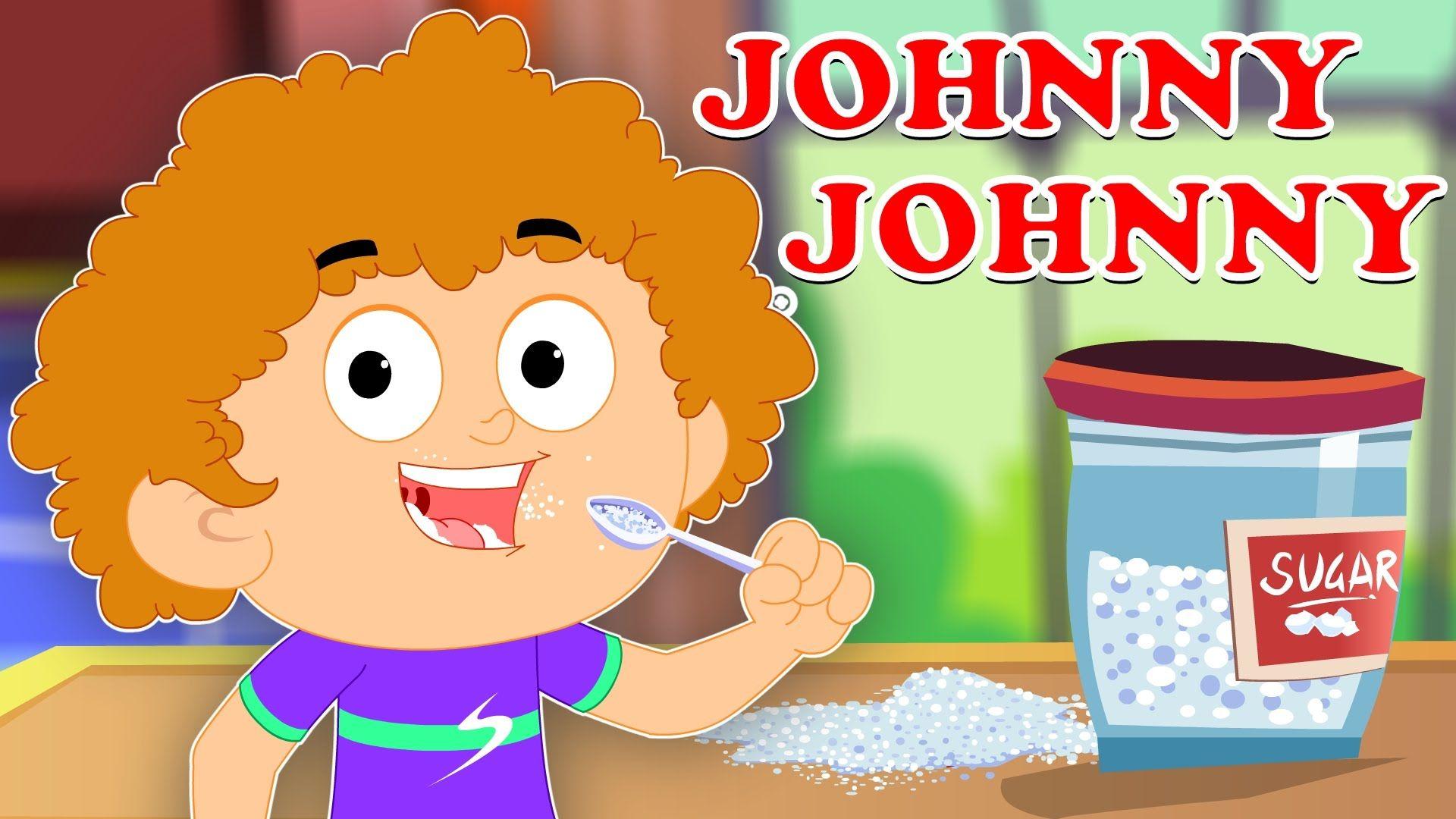 Johny Nursery Rhymes For Kids Baby Videos Children S Songs Johnyjohnyyespapa