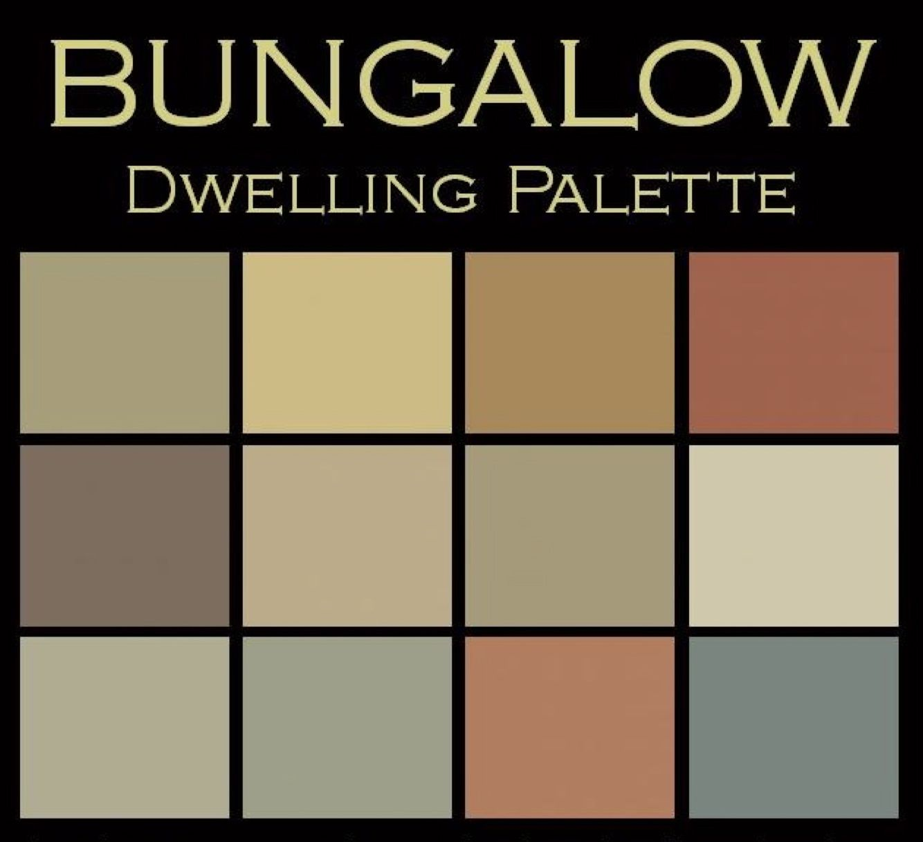 Bungalow Dwelling Palette The Bungalow Paint Color
