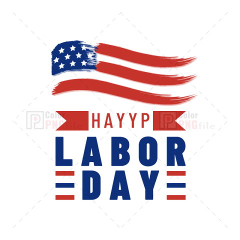Labor Day Colorpngfile Free Png Images Download Labor Day Quotes Png Images Free Png