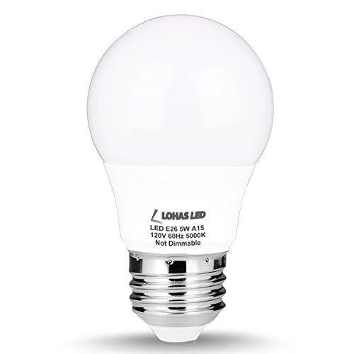 Lohas A15 Led Bulb 5w40w Equivalent Medium Base E26 Led Light Bulbs Daylight White 5000k 450lm Led Lights Led Track Lighting 60 Watt Light Bulb Led Light Bulbs