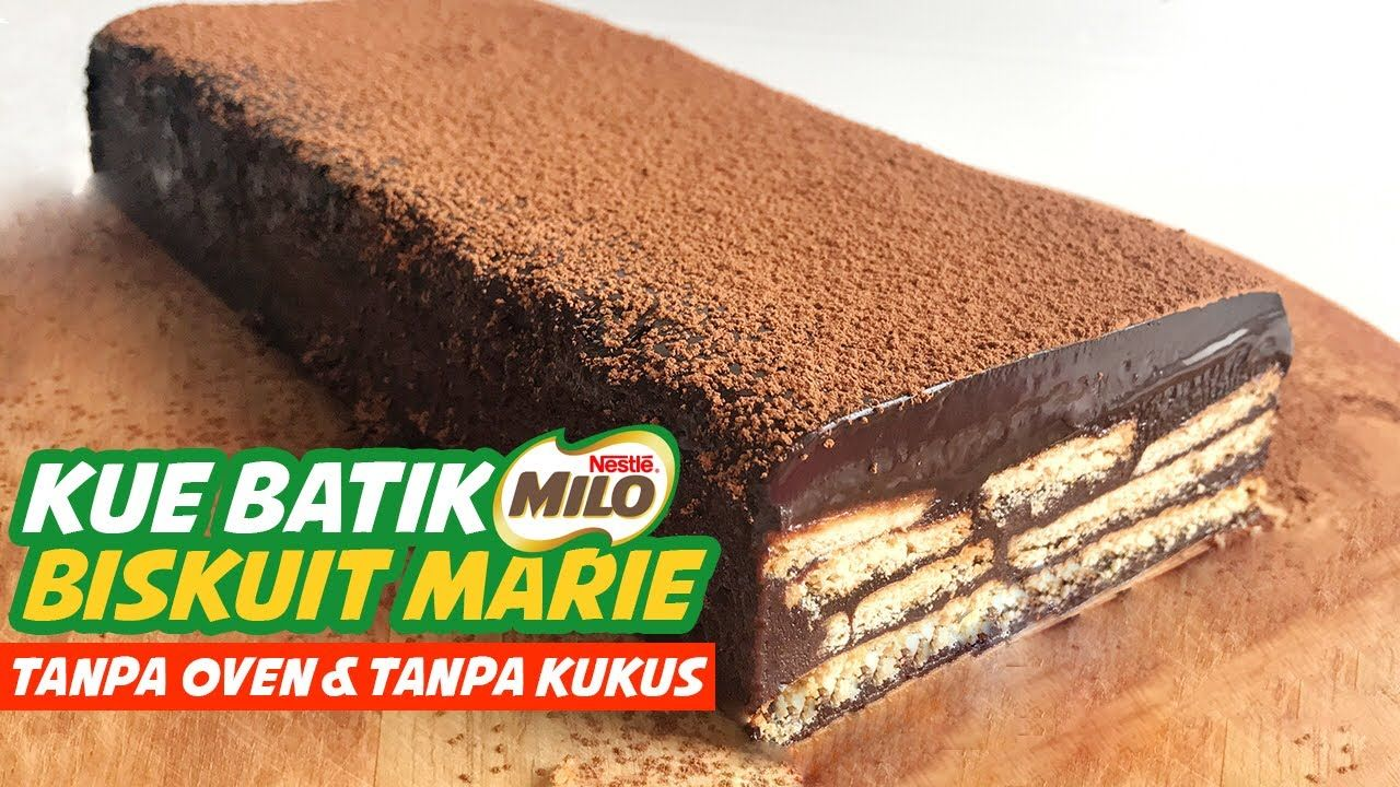 Kue Batik Milo Biskuit Marie Tanpa Oven Tanpa Kukus No