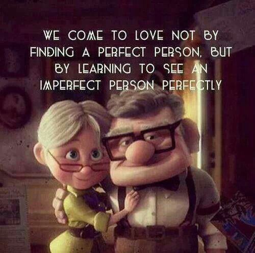 We Come To Find Love Not By Finding A Perfect Person. But By Learning So