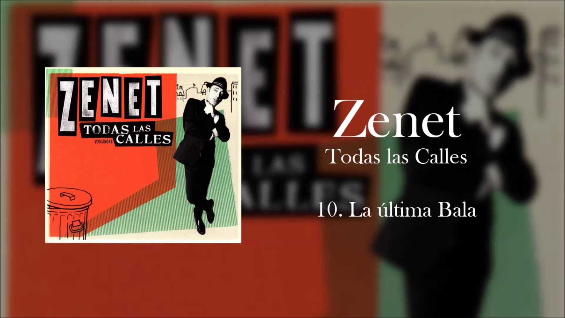 Zenet - La Última Bala