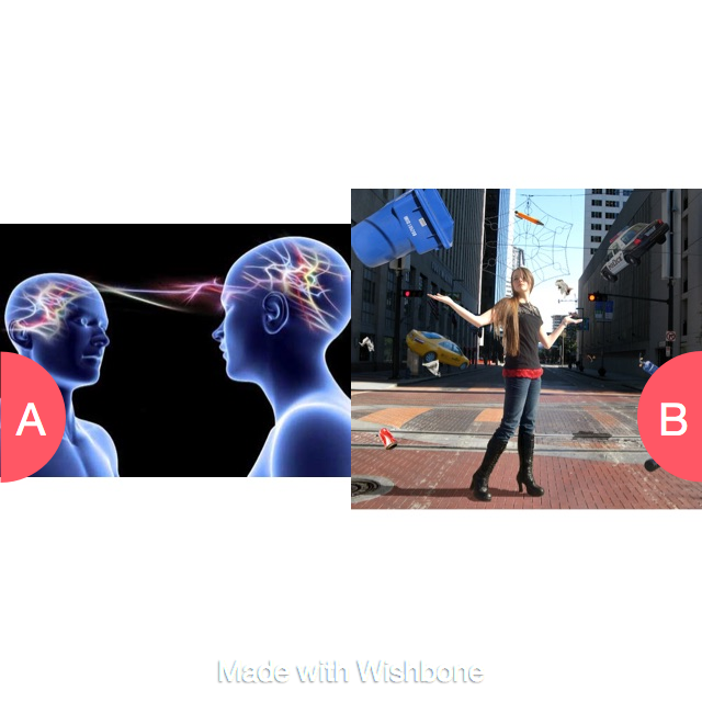 Telepathy or teleconiethis  Click here to vote @ http://getwishboneapp.com/share/1244246