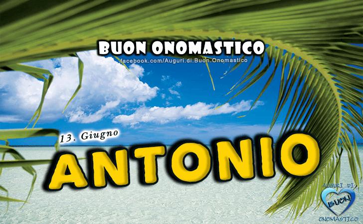 Buon Onomastico Antonio Onomastico Pinterest