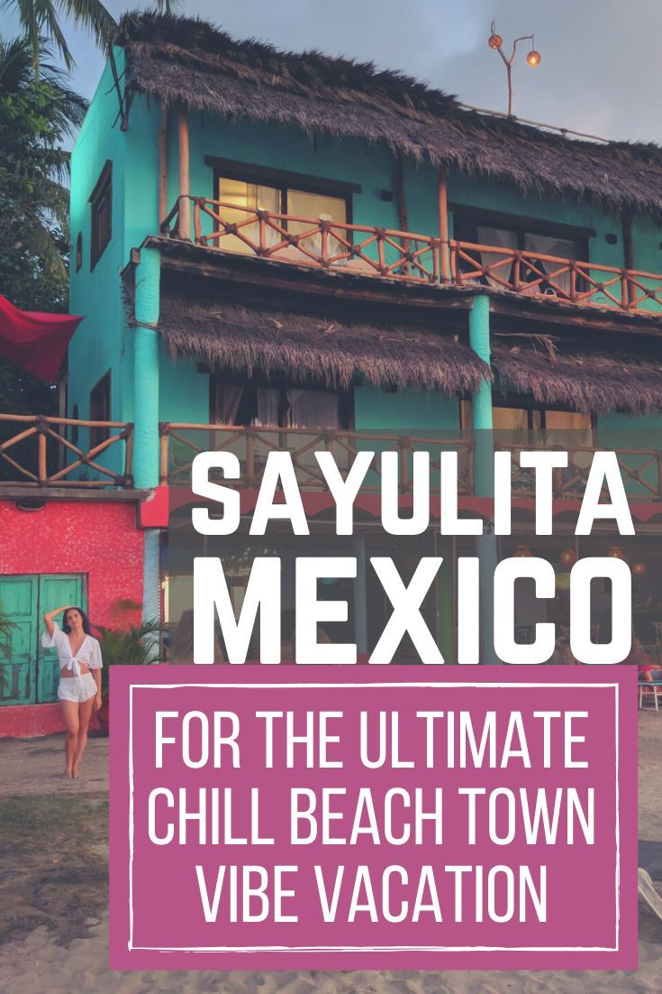 Photo of Travel Guide to Sayulita, Mexico for the Ultimate Beach Bum Vacation