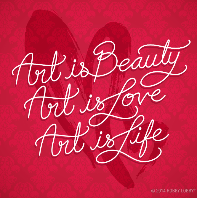 Art Is Beauty Art Is Love Art Is Life An Art Quote For Simple Quotes About Art And Life