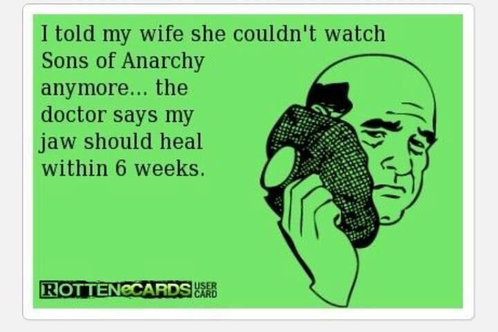 Pin By Veronica Higgins On Sons Of Anarchy Sons Of Anarchy Anarchy Ecards Funny