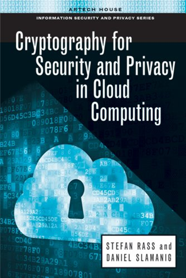 (2013) Cryptography for Security and Privacy in Cloud
