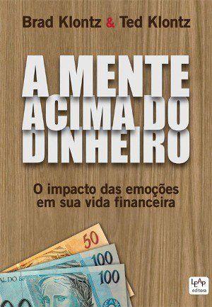 A Mente Acima Do Dinheiro Livros De Empreendedorismo Livros De