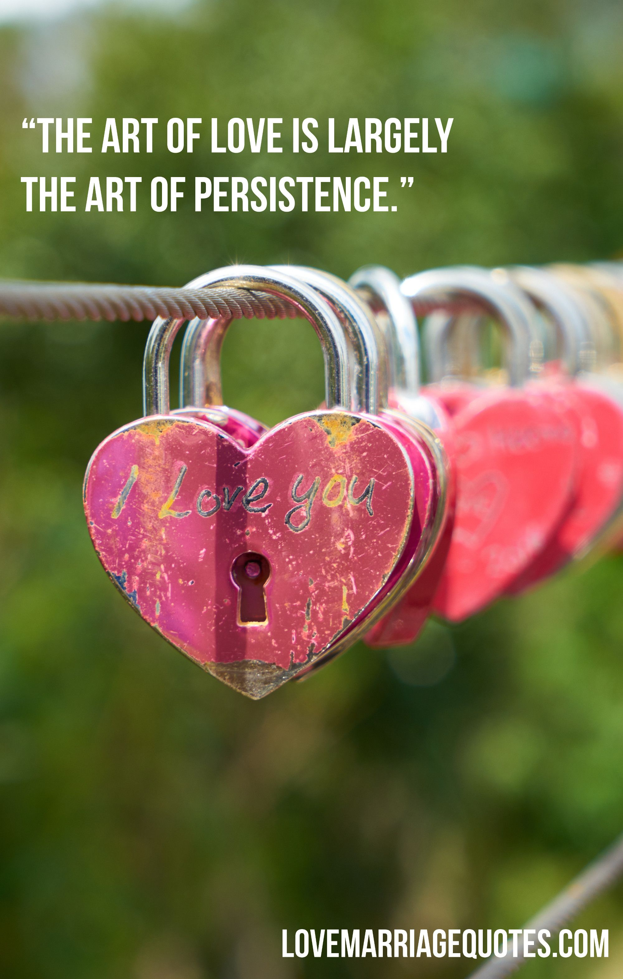 The Art Of Love Is Largely The Art Of Persistence Learn To