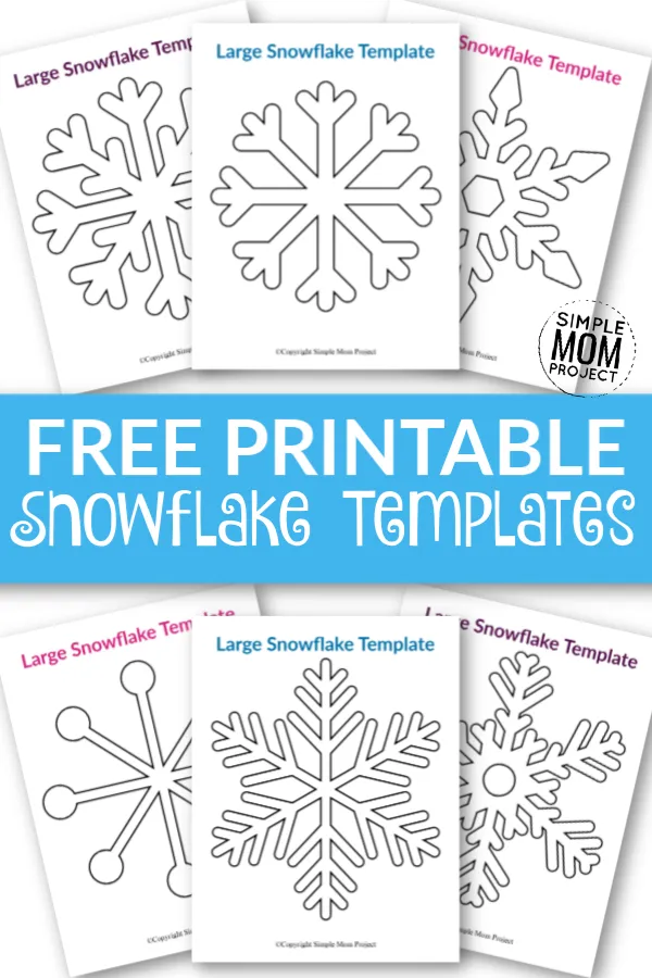8 Free Printable Large Snowflake Templates Simple Mom Project Printable Snowflake Template Snowflake Template Winter Crafts For Kids