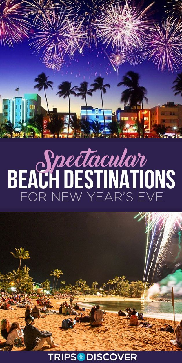 9 Spectacular Beach Destinations For Celebrating New Year