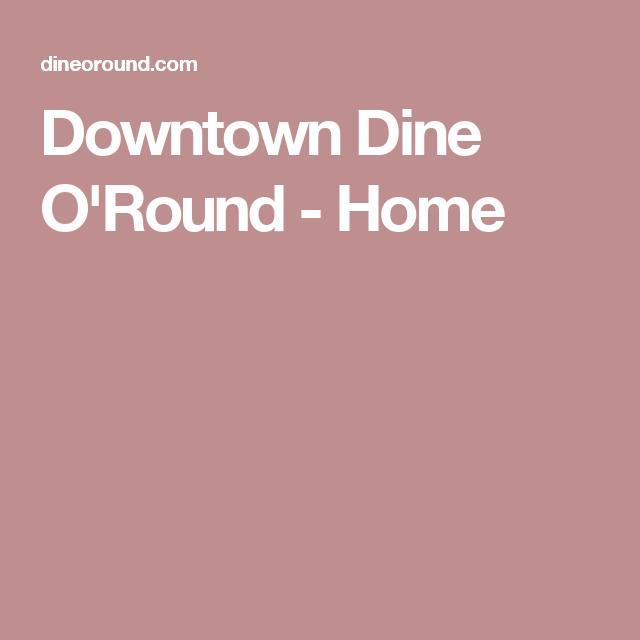 Downtown Salt Lake City Living: Downtown Dine O'Round - Home