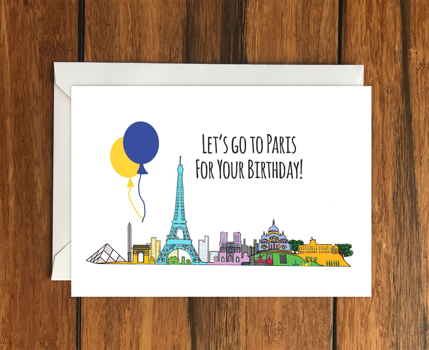 Lets Go To Paris For Your Birthday Blank Greeting Card A6 Holiday