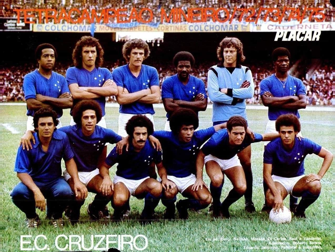 Cruzeiro Esporte Clube 1976 Darci Nelinho Moraes Ze Carlos Raul E Vanderlei Agachados Saudoso Roberto B Cruzeiro Esporte Cruzeiro Esporte Clube Cruzeiro