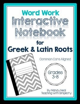 Greek and Latin Roots Word Work Interactive Notebook | Notebooks ...