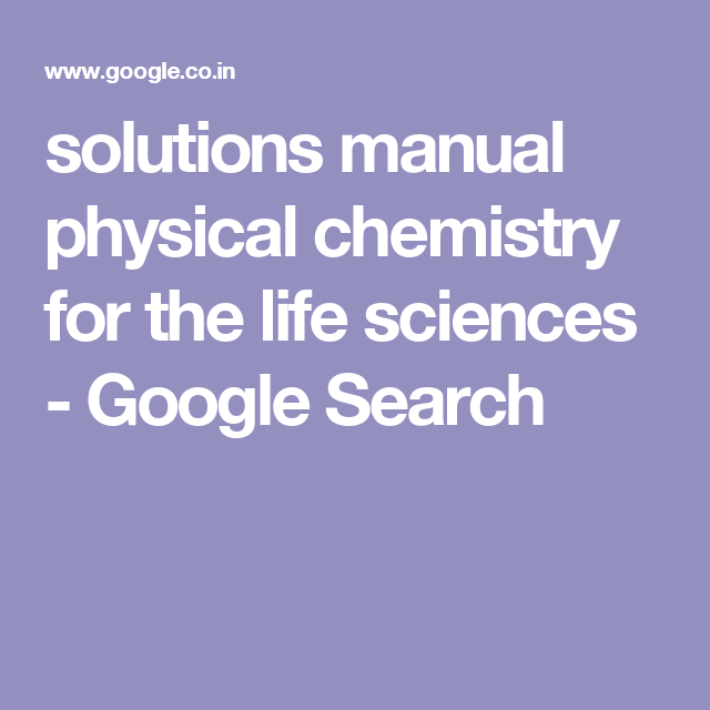Solutions Manual Physical Chemistry For The Life Sciences Google Search Life Science Crochet Pineapple Physical Chemistry
