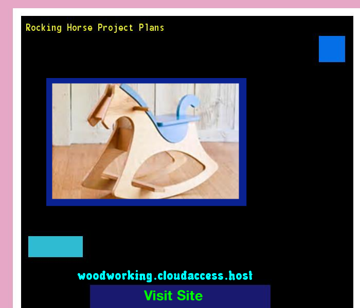 Rocking Horse Project Plans 072355 - Woodworking Plans and Projects!