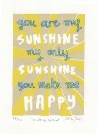 you are my bright sunshiney day.