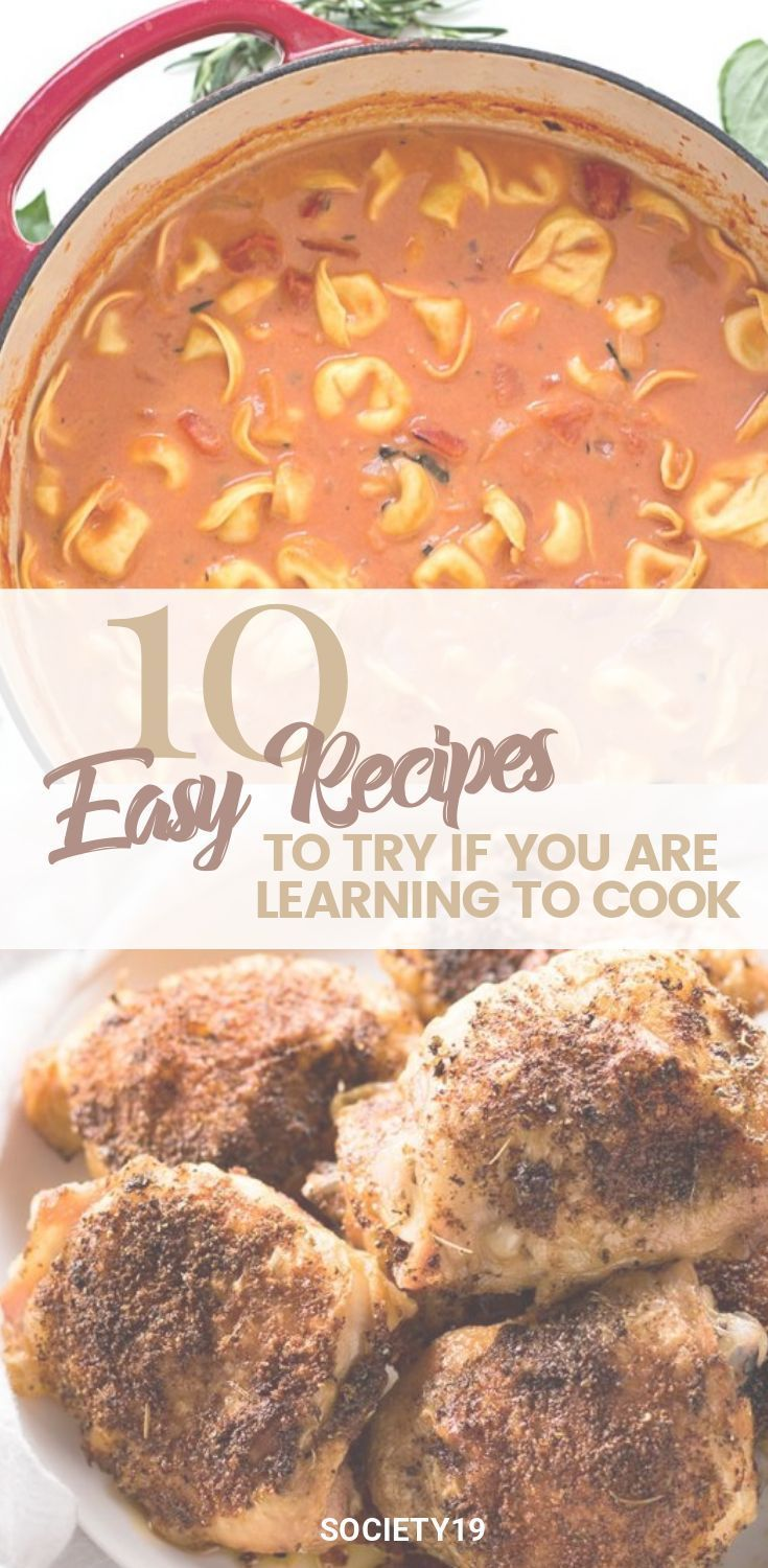 10 Easy Recipes To Try If You Are Learning How To Cook | Easy meals. Food recipes. Learn to cook