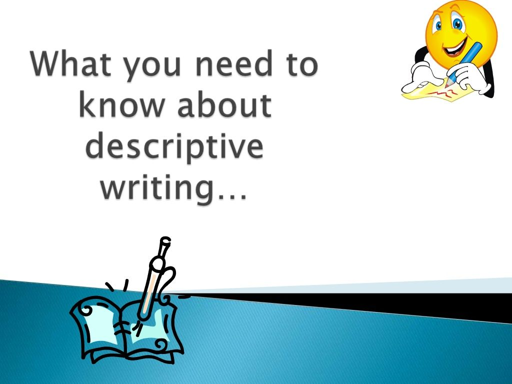 A Clear Way To Introduce Descriptive Writing