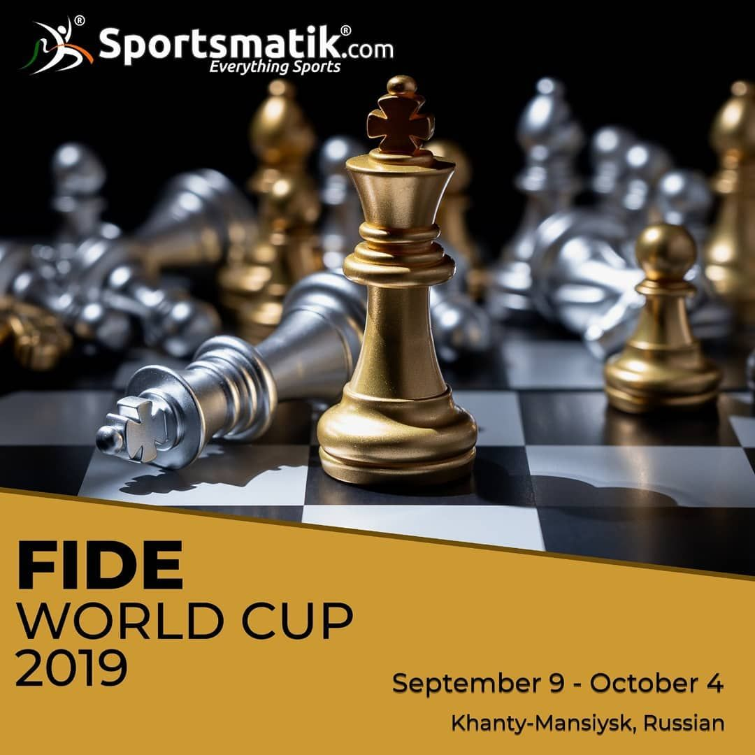 Get Ready For The Much Awaited Matches Of The Year Fide World Cup 2019 And Cheer Up For Your Favourite Chess Player Go Fide Ht In 2020 World Cup Sport Event Sports