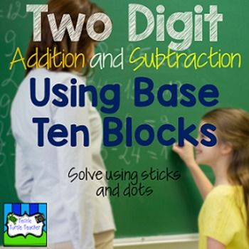 2 digit addition subtraction with without regrouping using base ten blocks base ten. Black Bedroom Furniture Sets. Home Design Ideas
