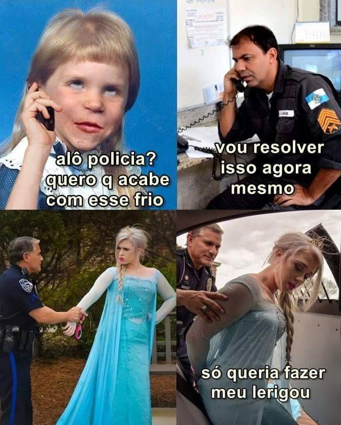 Alguem Precisa Prender A Elsa Aqui Em Brasilia Pq Ta Dificil Funny Memes Internet Memes Top Memes
