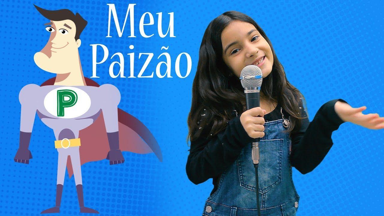 Meu Paizao Yasmin Verissimo Musica Dia Dos Pais Homenagem