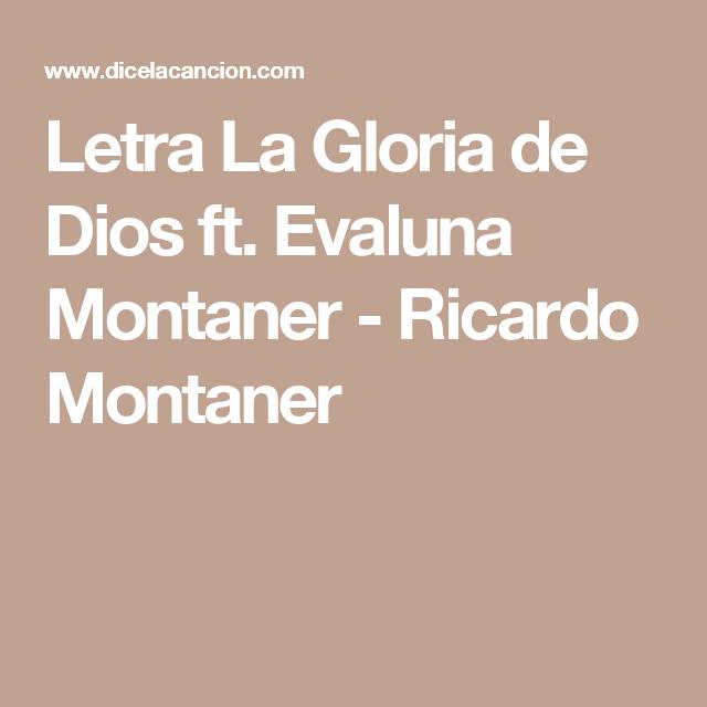 Letra La Gloria De Dios Ft Evaluna Montaner Ricardo Montaner