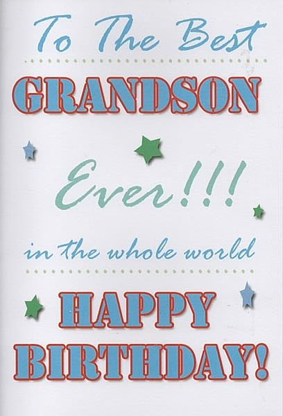 Birthday Cards Male Relation Birthday Cards Grandson To The Best