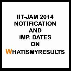 IIT JAM 2016 Imp Dates and Notifications on gate.iitk.ac