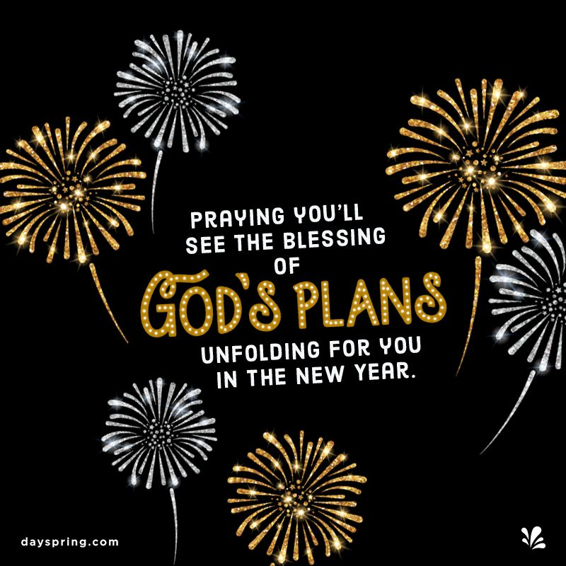 Dayspring Ecards New Year Wishes Quotes New Year Bible Quotes New Years Eve Quotes