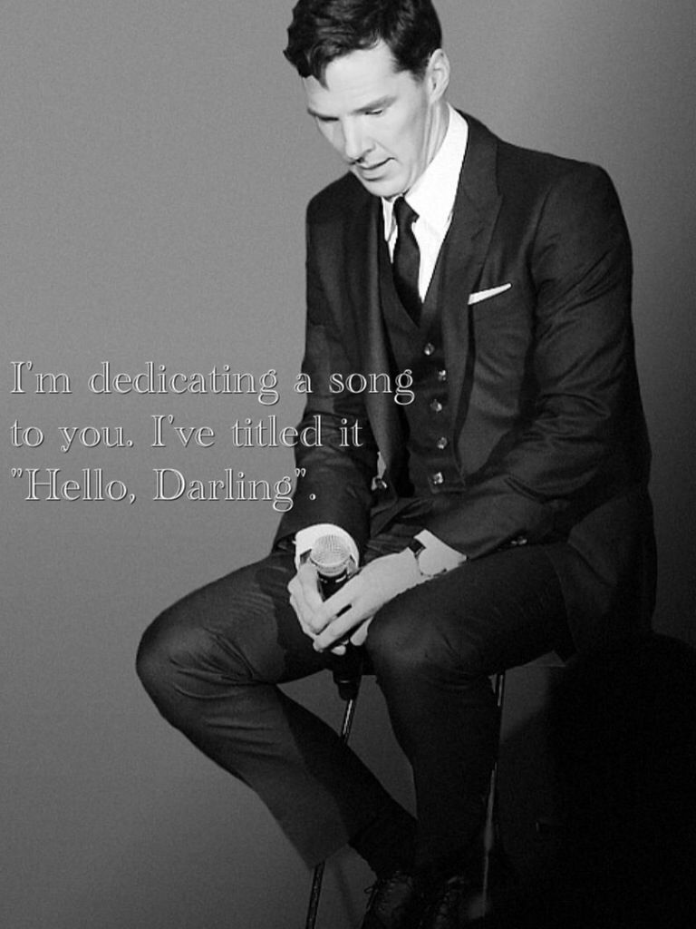 Hello Darling / British Hey Girl - Benedict Cumberbatch (HAHA Oh man tacky yet cute! I love it)
