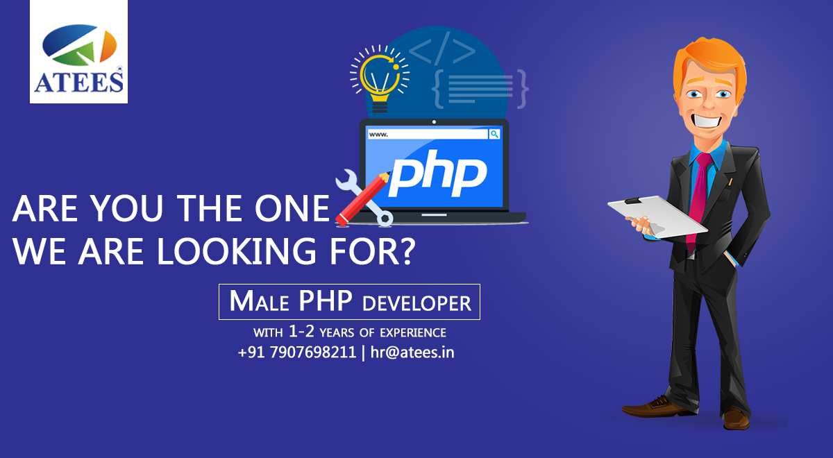 Do you possess an experience of 12 years in PHP? ATEES is
