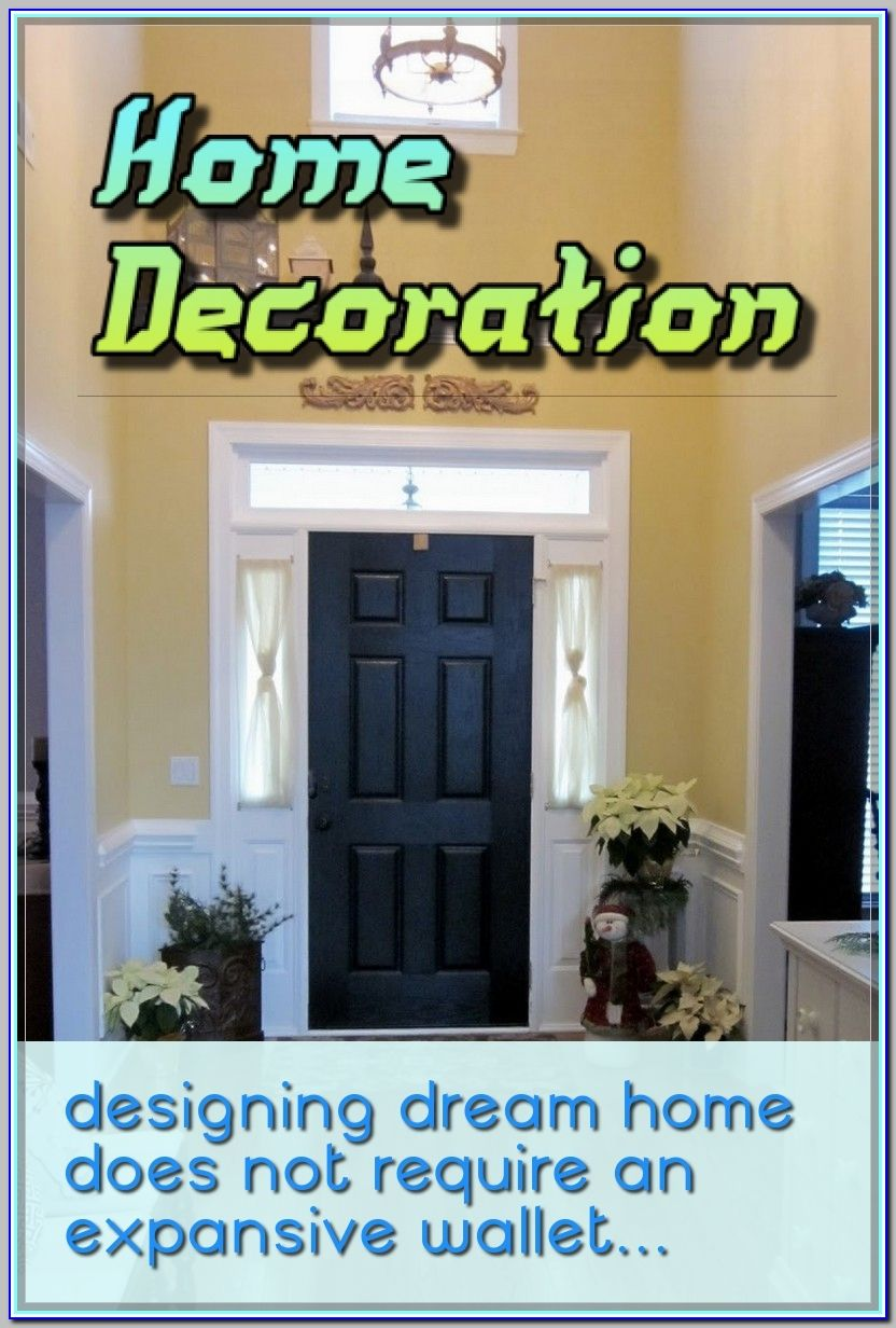 Making Your Home Look Nice With Great Home Decoration Tips Home Decor Diy Home Decor Decor