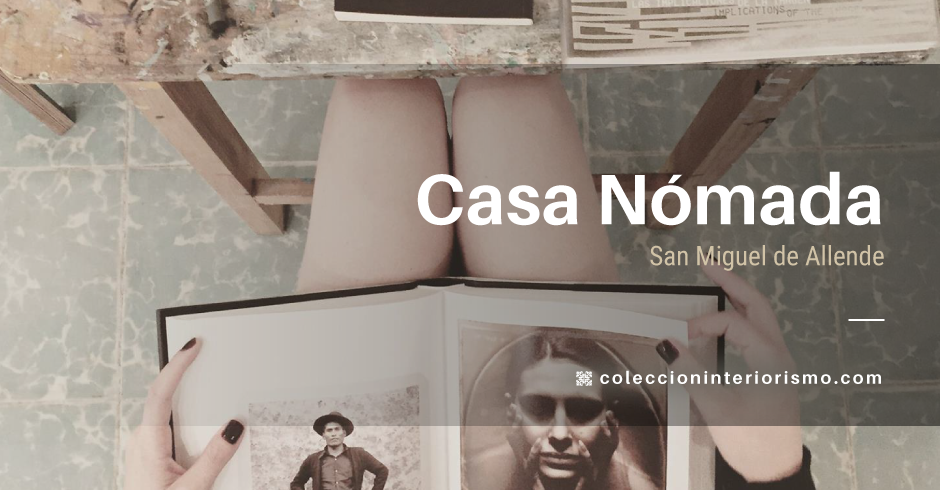 Casa Nómada I Colección Interiorismo