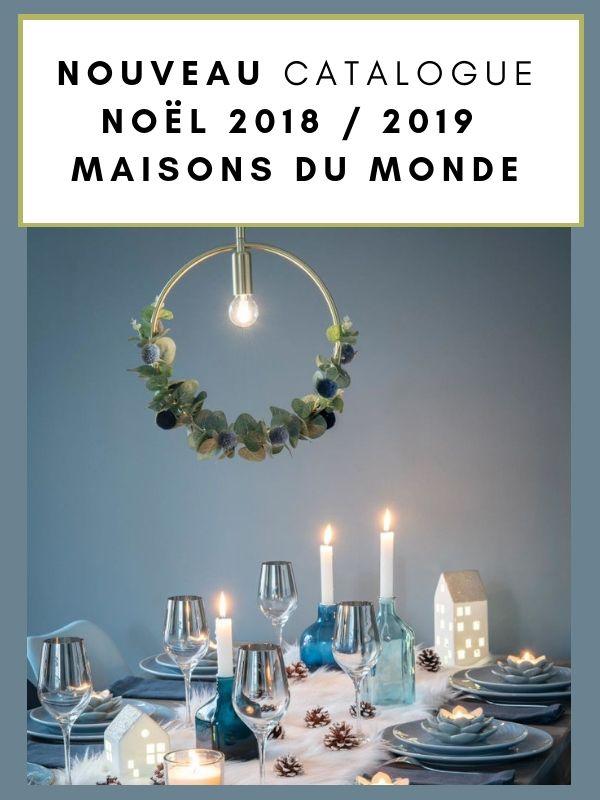 Voici Les 6 Collections Maisons Du Monde Pour Noël 2018 Nouveau